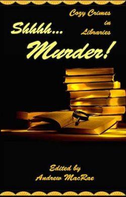 shhhh...murder! cozy crimes in libraries